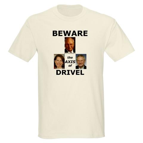 drivel shirt